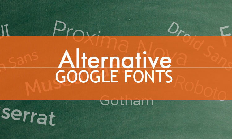 93 most popular premium fonts alternative google fonts (Updated