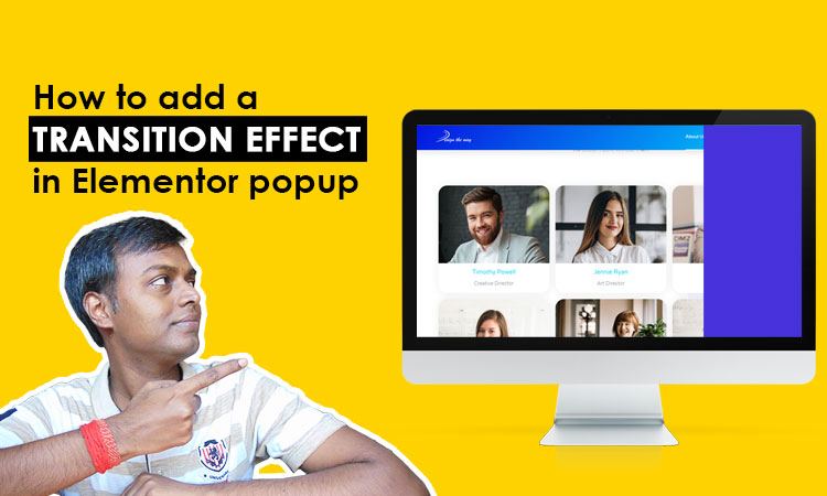 How to add transition effect in elementor popup