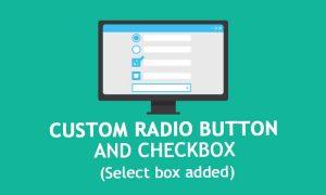 custom radio button and checkbox