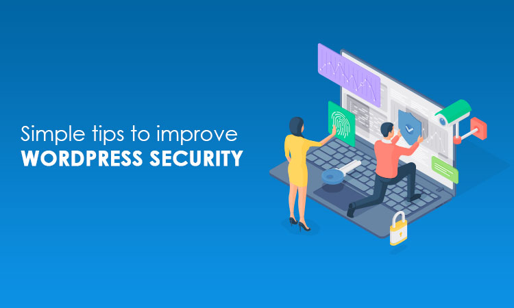 simple tips to improve wordpress security